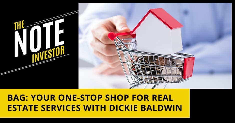 BAG: Your One-Stop Shop For Real Estate Services With Dickie Baldwin